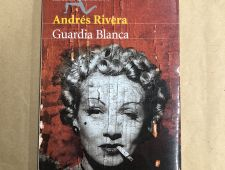 Guardia blanca - Andrés Rivera
