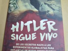 Hitler sigue vivo - Pablo Allegritti